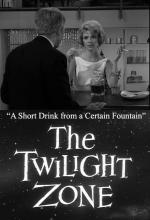 The Twilight Zone: A Short Drink from a Certain Fountain (TV)