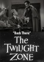 The Twilight Zone: Back There (TV)