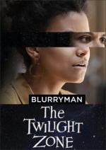 The Twilight Zone: Blurryman (TV)