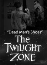 The Twilight Zone: Dead Man's Shoes (TV)