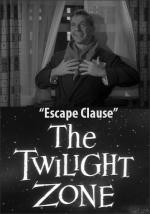 The Twilight Zone: Escape Clause (TV)