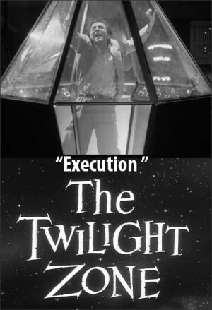 The Twilight Zone: Execution (TV)