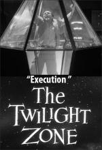 The Twilight Zone: Execution (TV)