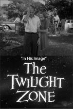 The Twilight Zone: In His Image (TV)
