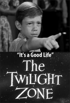 The Twilight Zone: It's a Good Life (TV)