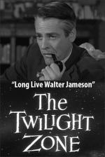 The Twilight Zone: Long Live Walter Jameson (TV)