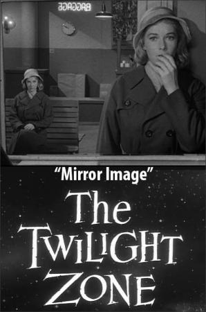 The Twilight Zone: Mirror Image (TV)
