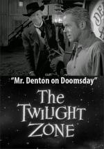 La dimensión desconocida: El Sr. Denton en el fin del mundo (TV)