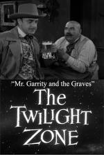 The Twilight Zone: Mr. Garrity and the Graves (TV)