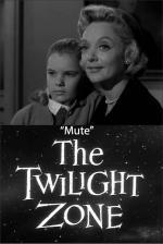 The Twilight Zone: Mute (TV)