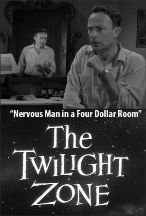 The Twilight Zone: Nervous Man in a Four Dollar Room (TV)