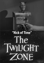 The Twilight Zone: Nick of Time (TV)