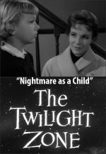 The Twilight Zone: Nightmare as a Child (TV)
