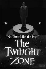 The Twilight Zone: No Time Like the Past (TV)