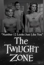 The Twilight Zone: Number 12 Looks Just Like You (TV)