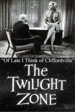 The Twilight Zone: Of Late I Think of Cliffordville (TV)