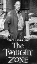 The Twilight Zone: Once Upon a Time (TV)