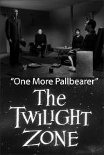 The Twilight Zone: One More Pallbearer (TV)