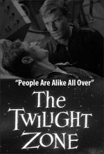 The Twilight Zone: People Are Alike All Over (TV)