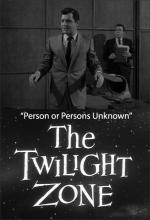 The Twilight Zone: Person or Persons Unknown (TV)
