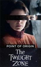 The Twilight Zone: Point Of Origin (TV)