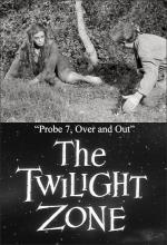 The Twilight Zone: Probe 7, Over and Out (TV)