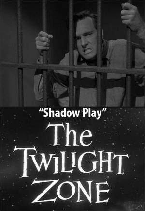 The Twilight Zone: Shadow Play (TV)