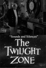 The Twilight Zone: Sounds and Silences (TV)