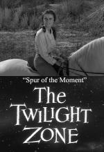 The Twilight Zone: Spur of the Moment (TV)