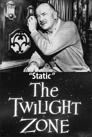 The Twilight Zone: Static (TV)
