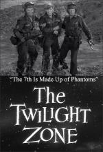 The Twilight Zone: The 7th Is Made Up of Phantoms (TV)