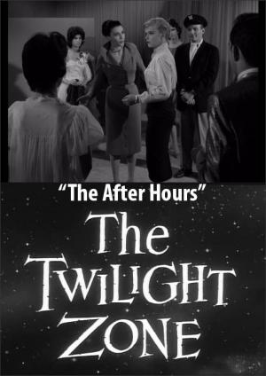 The Twilight Zone: The After Hours (TV)