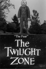 The Twilight Zone: The Fear (TV)