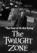 The Twilight Zone: The Four of Us Are Dying (TV)