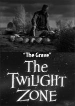 The Twilight Zone: The Grave (TV)
