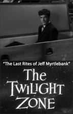 La dimensión desconocida: El último funeral de Jeff Myrtlebank (TV)
