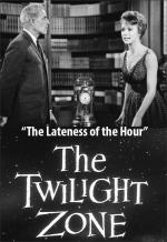 The Twilight Zone: The Lateness of the Hour (TV)