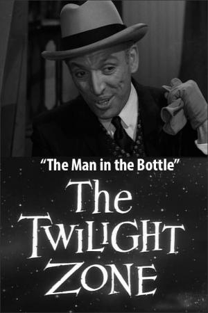 The Twilight Zone: The Man in the Bottle (TV)
