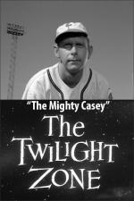 The Twilight Zone: The Mighty Casey (TV)
