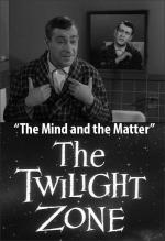 The Twilight Zone: The Mind and the Matter (TV)