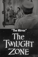La dimensión desconocida: El espejo (TV)