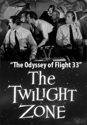 La dimensión desconocida: La odisea del vuelo 33 (TV)