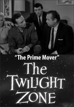 The Twilight Zone: The Prime Mover (TV)