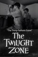 The Twilight Zone: The Thirty-Fathom Grave (TV)