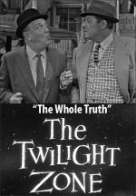 The Twilight Zone: The Whole Truth (TV)