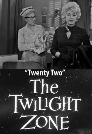 The Twilight Zone: Twenty Two (TV)