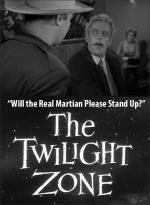 The Twilight Zone: Will the Real Martian Please Stand Up? (TV)