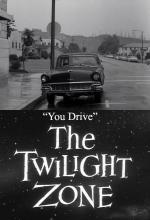 The Twilight Zone: You Drive (TV)