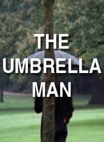 The Umbrella Man (S)