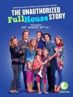 The Unauthorized Full House Story (TV)